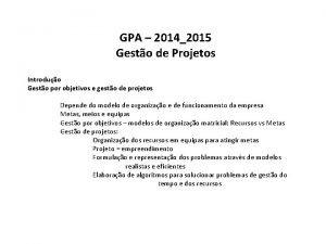 GPA 20142015 Gesto de Projetos Introduo Gesto por