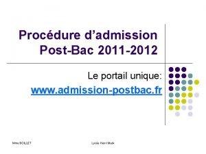 Procdure dadmission PostBac 2011 2012 Le portail unique