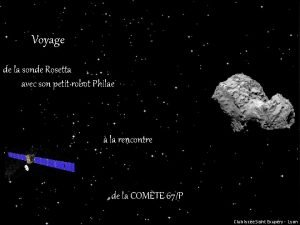 Voyage de la sonde Rosetta avec son petit