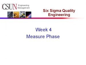 CSUN Engineering Management Six Sigma Quality Engineering Week