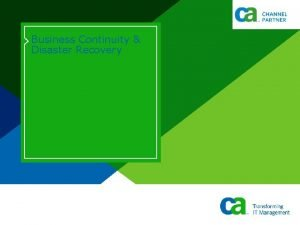Business Continuity Disaster Recovery What is Business Continuity