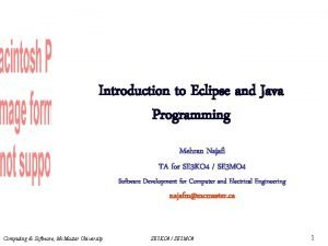 Introduction to Eclipse and Java Programming Mehran Najafi