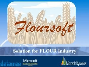 Solution for FLOUR Industry Common Masters Module Masters