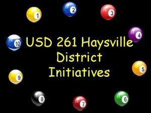 USD 261 Haysville District Initiatives USD 261 Haysville