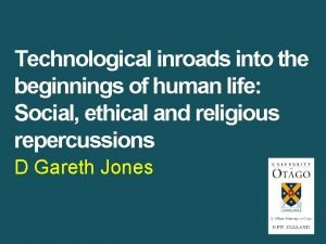 Technological inroads into the beginnings of human life