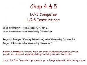 Chap 4 5 LC3 Computer LC3 Instructions Chap