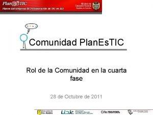 Comunidad Plan Es TIC Rol de la Comunidad