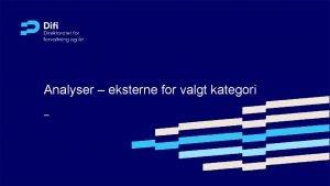 Analyser eksterne for valgt kategori Analyse av leverandrmarkedets