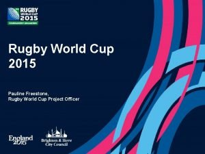 Rugby World Cup 2015 Pauline Freestone Rugby World