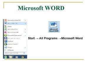 Microsoft WORD Start All Programs Microsoft Word Naslovna