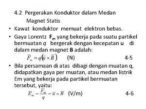 4 2 Pergerakan Konduktor dalam Medan Magnet Statis
