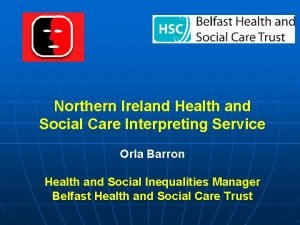 Northern Ireland Health and Social Care Interpreting Service