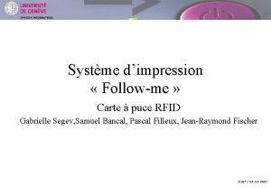 DIVISION INFORMATIQUE Systme dimpression Followme Carte puce RFID