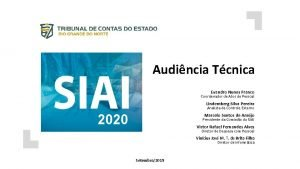 Audincia Tcnica Evandro Nunes Franco Coordenador de Atos