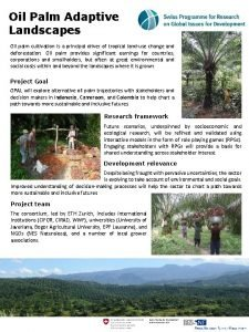 Oil Palm Adaptive Landscapes Oil palm cultivation is