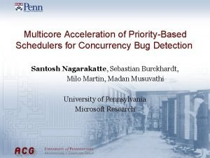 Multicore Acceleration of PriorityBased Schedulers for Concurrency Bug