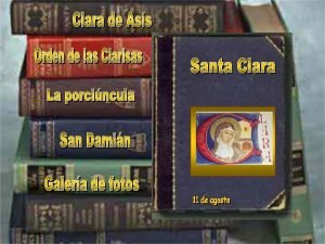Clara de Ass Clara significa vida transparente Naci