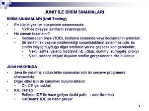JUNIT LE BRM SINAMALARI Unit Testing En kk