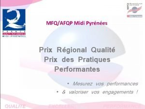 MFQAFQP Midi Pyrnes Prix Rgional Qualit Prix des