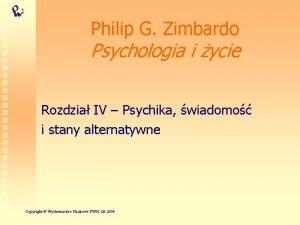 Philip G Zimbardo Psychologia i ycie Rozdzia IV