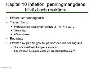 Kapitel 10 Inflation penningmngdens tillvxt och realrnta Effekter