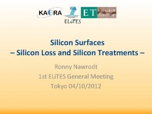 Silicon Surfaces Silicon Loss and Silicon Treatments Ronny