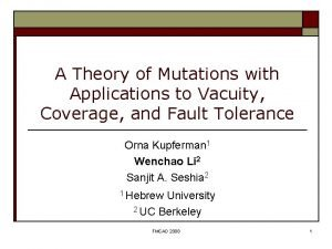 A Theory of Mutations with Applications to Vacuity