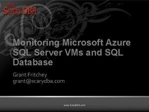 Monitoring Microsoft Azure SQL Server VMs and SQL