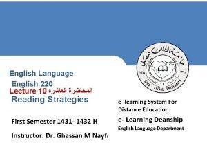 English Language English 220 Lecture 10 Reading Strategies