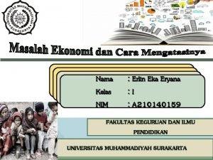 Nama Kelas NIM NIM Erlin Eka Eryana I