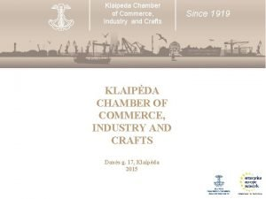 Klaipeda Chamber of Commerce Industry and Crafts KLAIPDA