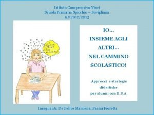 Istituto Comprensivo Vinci Scuola Primaria Spicchio Sovigliana a