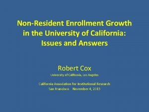 NonResident Enrollment Growth in the University of California