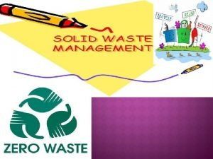 Introduction to waste and types Solid waste Types