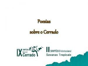 Poesias sobre o Cerrado Das savanas tropicais Do
