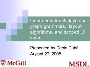 Linear constraints layout in graph grammars layout algorithms