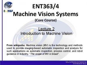 ENT 3634 Machine Vision Systems Core Course Lecture