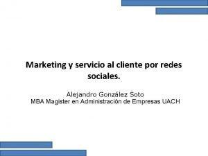Marketing y servicio al cliente por redes sociales