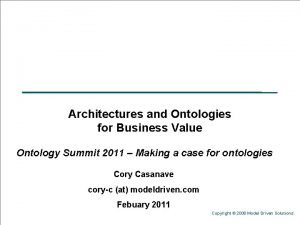 Architectures and Ontologies for Business Value Ontology Summit