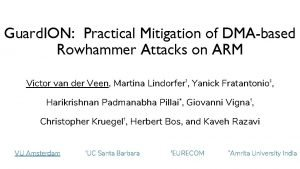 Guard ION Practical Mitigation of DMAbased Rowhammer Attacks