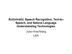 Automatic Speech Recognition Textto Speech and Natural Language