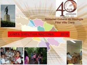 JUNTA DIRECTIVA NACIONAL 2019 SOCIEDAD CUBANA DE GEOLOGIA