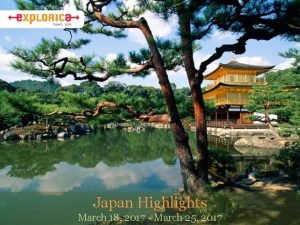 Japan Highlights March 18 2017 March 25 2017
