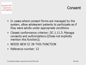 Consent In cases where consent forms are managed