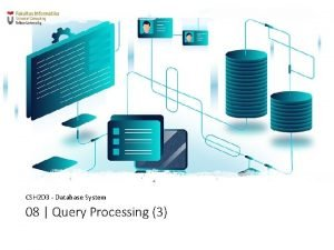 CSH 2 D 3 Database System 08 Query