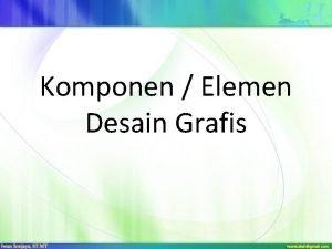 Komponen Elemen Desain Grafis Komponenelemen Desain Grafis Ruangspa