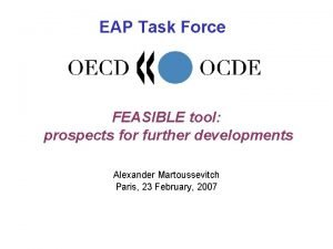 EAP Task Force FEASIBLE tool prospects for further