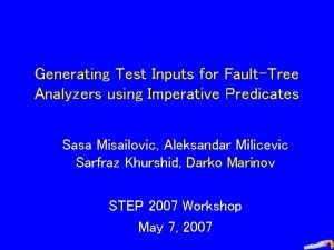 Generating Test Inputs for FaultTree Analyzers using Imperative