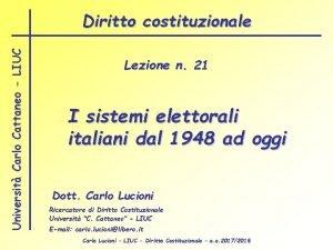 Universit Carlo Cattaneo LIUC Diritto costituzionale Lezione n