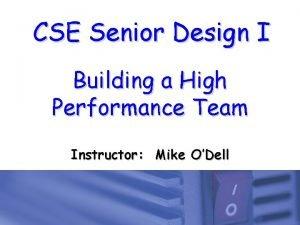 CSE Senior Design I Building a High Performance